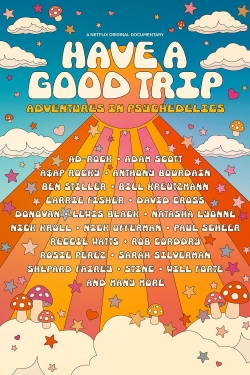 Have a Good Trip: Adventures in Psychedelics