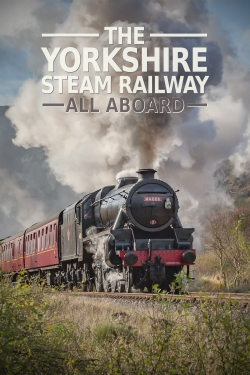 The Yorkshire Steam Railway: All Aboard