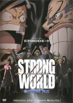 One Piece: Strong World Episode 0
