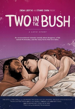 Two in the Bush: A Love Story