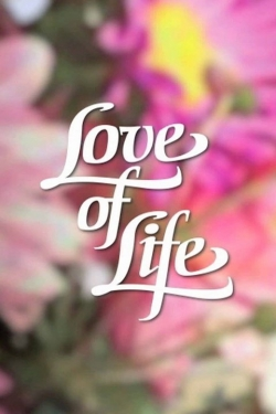 Love of Life