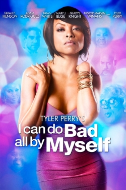 I Can Do Bad All By Myself